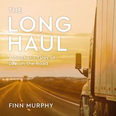 The Long Haul by Finn Murphy audiobook