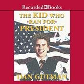 The Kid Who Ran for President by  Dan Gutman audiobook