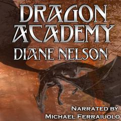Dragon Academy by Diane Nelson audiobook