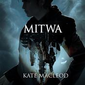 Mitwa by  Kate MacLeod audiobook