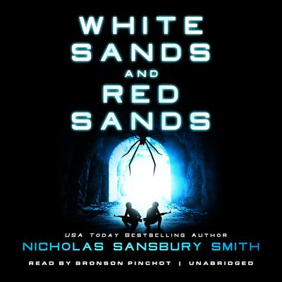 <i>White Sands</i> and <i>Red Sands</i> by Nicholas Sansbury Smith audiobook