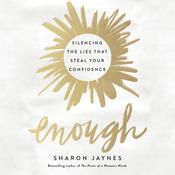 Enough by  Sharon Jaynes audiobook