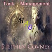 Task Management Magic by  Stephen Covney audiobook