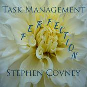 Task Managment Perfection by  Stephen Covney audiobook