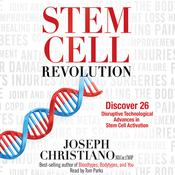 Stem Cell Revolution by  Joseph Christiano audiobook