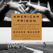 American Prison by  Shane Bauer audiobook