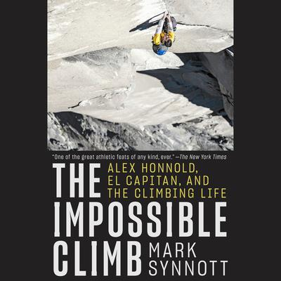 The Impossible Climb by Mark Synnott audiobook