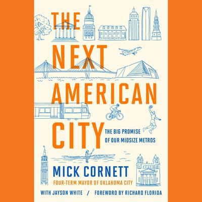 The Next American City by Mick Cornett audiobook