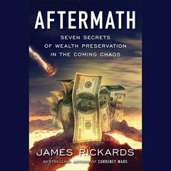 Aftermath by James Rickards audiobook