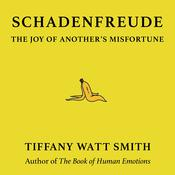 Schadenfreude by  Tiffany Watt Smith audiobook