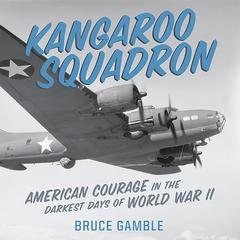 Kangaroo Squadron by Bruce Gamble audiobook