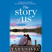 The Story of Us by  Tara Sivec audiobook