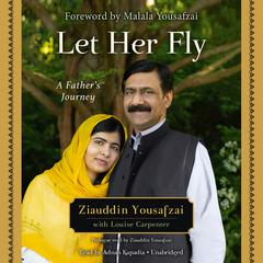 Let Her Fly by Ziauddin Yousafzai audiobook