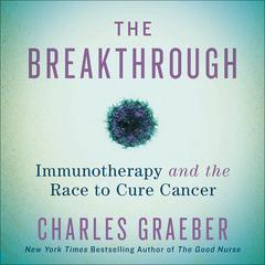 The Breakthrough by Charles Graeber audiobook