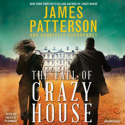 The Fall of Crazy House by James Patterson audiobook