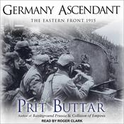Germany Ascendant by  Prit Buttar audiobook