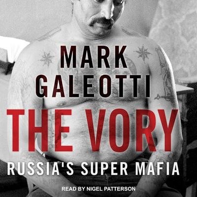 The Vory by Mark Galeotti audiobook