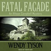 Fatal Facade by  Wendy Tyson audiobook