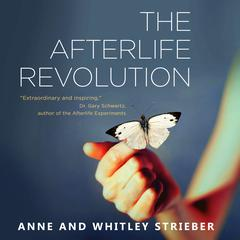 Afterlife Revolution by Whitley Strieber audiobook