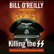 Killing the SS by  Bill O'Reilly audiobook