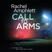 Call to Arms by  Rachel Amphlett audiobook