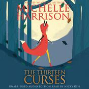 The Thirteen Curses by  Michelle Harrison audiobook