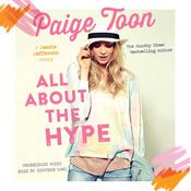 All About the Hype by  Paige Toon audiobook