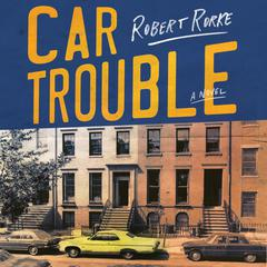 Car Trouble by Robert Rorke audiobook