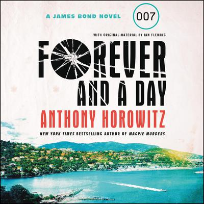 Forever and a Day by Anthony Horowitz audiobook