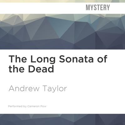 The Long Sonata of the Dead by Andrew Taylor audiobook