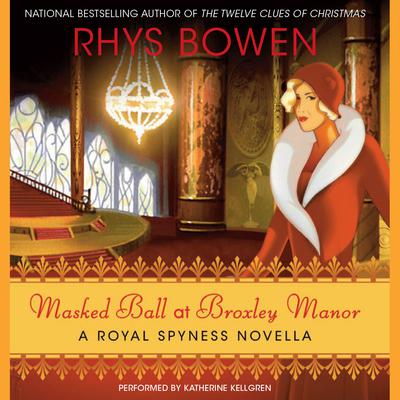 Masked Ball at Broxley Manor by Rhys Bowen audiobook