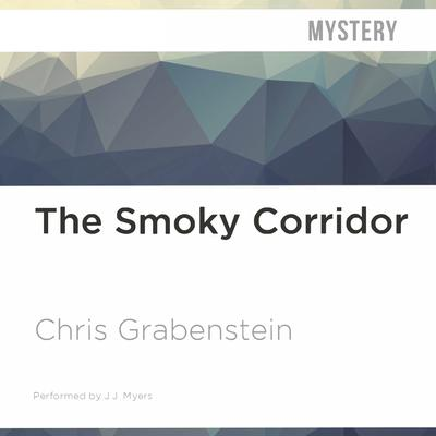 The Smoky Corridor by Chris Grabenstein audiobook