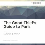 The Good Thief's Guide to Paris by  Chris Ewan audiobook