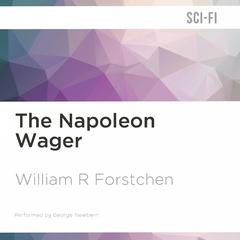 The Napoleon Wager by William R. Forstchen