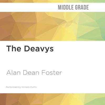 The Deavys by Alan Dean Foster audiobook