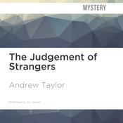 The Judgement of Strangers by  Andrew Taylor audiobook