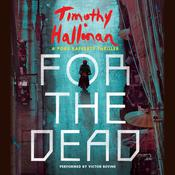 For the Dead by  Timothy Hallinan audiobook