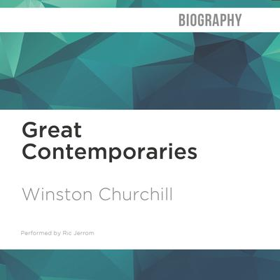 Great Contemporaries by Winston Churchill audiobook