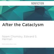 After the Cataclysm by  Edward S. Herman audiobook