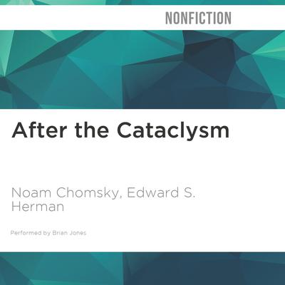 After the Cataclysm by Noam Chomsky audiobook
