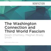 The Washington Connection and Third World Fascism by  Edward S. Herman audiobook