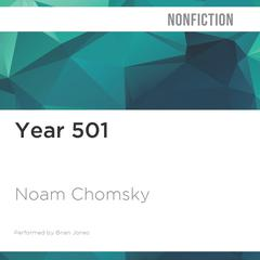 Year 501 by Noam Chomsky audiobook