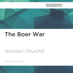 The Boer War by Winston Churchill audiobook