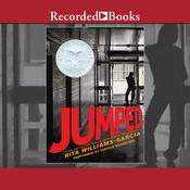 Jumped by  Rita Williams-Garcia audiobook