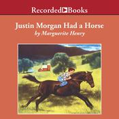 Justin Morgan Had a Horse by  Marguerite Henry audiobook