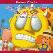 Maggie and the Ferocious Beast by  Betty Paraskevas audiobook