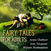Fairy Tales for Adults Volume 9 by  Ivan Turgenev audiobook
