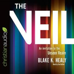 The Veil by Blake K. Healy audiobook