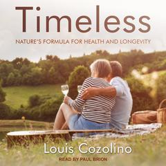 Timeless by Louis Cozolino audiobook