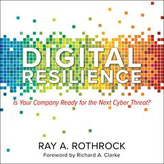 Digital Resilience by Ray A. Rothrock audiobook